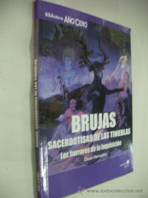 BRUJAS, - SACERDOTIZAS DE LAS TINIEBLAS DE OSCAR HERRADON - ENVIO GRATIS A ESPAÑA (Libros de Segunda Mano - Parapsicología y Esoterismo - Otros)