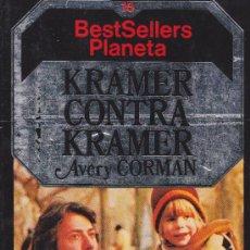 Libros de segunda mano: KRAMER CONTRA KRAMER (AVERY CORMAN). Lote 31714749