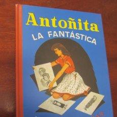 Libros de segunda mano: ANTOÑITA LA FANTASTICA POR BORITA CASAS FACISMIL. Lote 31612472