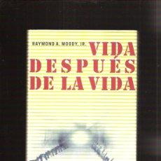 Libros de segunda mano: VIDA DESPUES DE LA VIDA. Lote 31626081