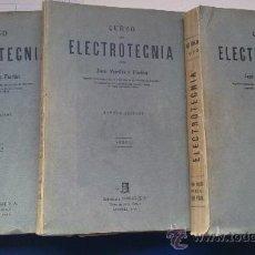 Libros de segunda mano: &-CURSO DE ELECTROTECNIA. JOSE MORILLO Y FARFAN. COMPLETO. TOMO:I,II,III.AÑO1958. Lote 31648782