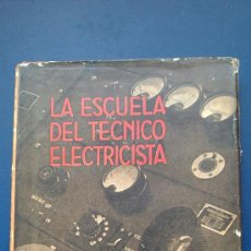 Libros de segunda mano: &-FUNDAMENTOS DE LA ELECTROTECNIA (I Y II PARTE,2 TOMOS) EDITORIAL LABOR.. Lote 31672999