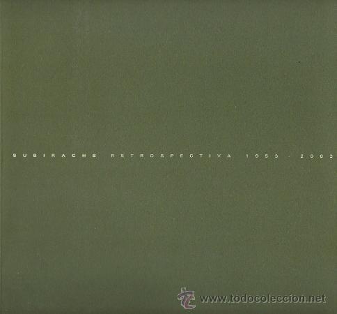 JOSEP MARIA SUBIRACHS / RETROSPECTIVA ESCULTURA Y PINTURA 1953-2003 AUDI FORUM MADRID 2003 * RARO * (Libros de Segunda Mano - Bellas artes, ocio y coleccionismo - Otros)