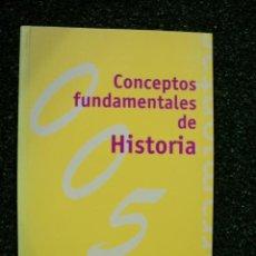 Libros de segunda mano: CONCEPTOS FUNDAMENTALES DE LA HISTORIA. ELENA SÁNCHEZ DE MADARIAGA. EDITORIAL: ALIANZA EDITORIAL. . Lote 31832994