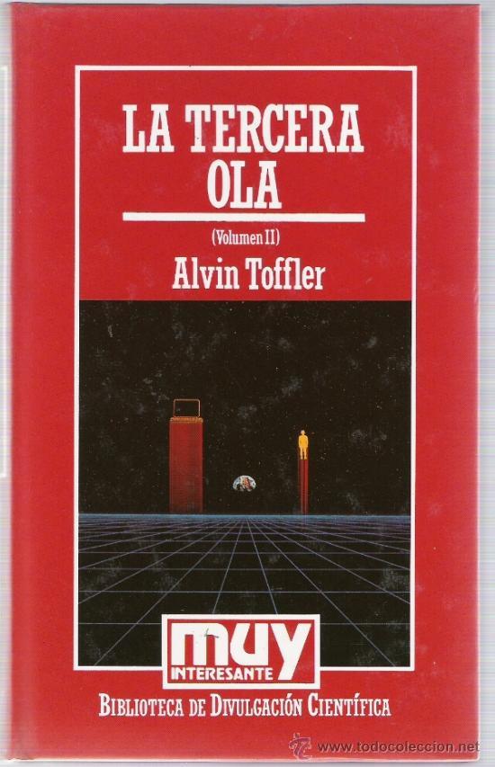 LA TERCERA OLA - ALVIN TOFFLER - VOL. II - MUY INTERESANTE - BIBLIOTECA DIVULGACION CIENTIFICA (Libros de Segunda Mano - Ciencias, Manuales y Oficios - Otros)