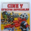 Libros de segunda mano: CINE Y EFECTOS ESPECIALES - COLECCION EQUIPOS ELECTRONICOS - EDICIONES PLESA / SM - 1987. Lote 31693325