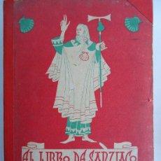 Libros de segunda mano: GALICIA.'EL LIBRO DE SANTIAGO' POR J.FILGUEIRA VALVERDE. DIBUJOS DE J.SESTO 1948. Lote 31704488