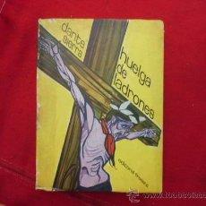 Libros de segunda mano: HUELGA DE LADRONES, DANTE SIERRA, ED. FREELAND, BUENOS AIRES. L 611. Lote 31753769