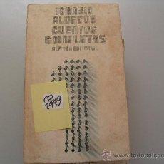 Libros de segunda mano: CUENTOS COMPLETOS IGNACIO ALDECOA. Lote 31866510