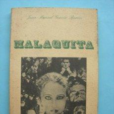 Libros de segunda mano: GARCÍA RAMOS. MALAQUITA. 1978. Lote 31793799