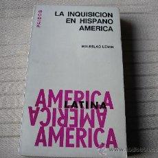 Libros de segunda mano: LA INQUISICIÓN EN HISPANO AMÉRICA.- BOLESLAO LEWIN.- PAIDOS, B. AIRES 1967. Lote 31794371