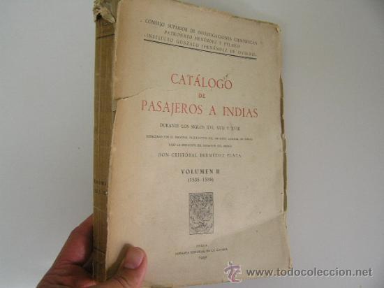 CATALOGO DE PASAJEROS A INDIAS II ,CRISTOBAL BERMUDEZ PLATA, 1942, GAVIDIA ED, REF HISTORIA CRSTLB2 (Libros de Segunda Mano - Historia - Otros)