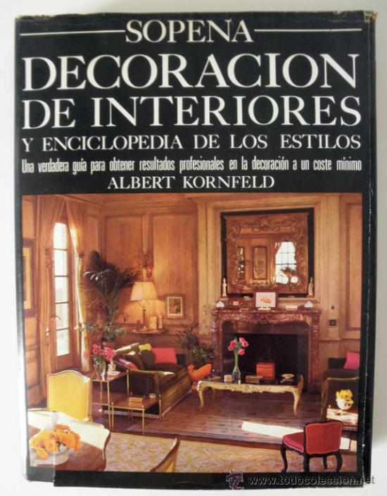 Decoracion de interiores y enciclopedia de los comprar for Libros de decoracion de interiores