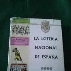 Libros de segunda mano: LA LOTERIA NACIONAL DE ESPAÑA. 1763-1963. POR JOSÉ ALTABELLA. Lote 31898706