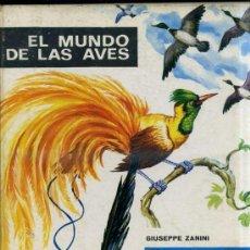 Libros de segunda mano: EL MUNDO DE LAS AVES (MOLINO, 1965). Lote 31908827