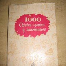 Libros de segunda mano: 1000 CHISTES DE NOVIOS Y MATRIMONIOS- FENICIA MADRID.. Lote 31916162