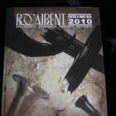 Libros de segunda mano: LIBRO BOCAIRENT FESTES A SANT BLAI, 150 ANYS DE MOROS I CRISTIANS 1860-2010 VALENCIA. Lote 31925900