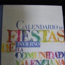 Libros de segunda mano: CALENDARIO DE FIESTAS DE INVIERNO DE LA COMUNIDAD VALENCIANA (BANCAIXA). Lote 31926398