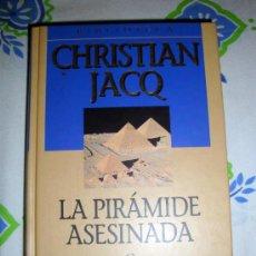 Libros de segunda mano: LIBROS CHRISTIAN JACQ-RAMSÉS EL TEMPLO DE MILLONES DE AÑOS Y LA PIRÁMIDE ASESINA-PLANETA DAGOSTINI. Lote 31932151
