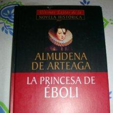 Libros de segunda mano: LIBRO DE ALMUDENA DE ARTEAGA-LA PRINCESA DE ÉBOLI. PLANETA DAGOSTINI 2001. Lote 31934084