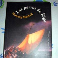 Libros de segunda mano: 2 LIBROS LA QUINTA MUJER Y LOS PERROS DE RIGA-HENNING MANKELL/ CÍRCULO DE LECTORES 2004. Lote 31934182