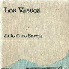 Libros de segunda mano: * PAÍS VASCO EUSKADI * LOS VASCOS / JULIO CARO BAROJA . Lote 32099067