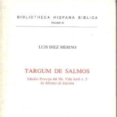Libros de segunda mano: TARGUM DE SALMOS (DÍEZ MERINO) - 1982 - SIN USAR. Lote 157961676