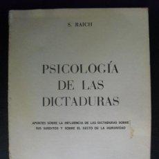 Libros de segunda mano: PSICOLOGIA DE LAS DICTADURAS S. RAICH. Lote 31995138