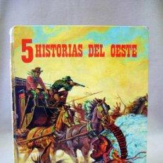 Libri di seconda mano: LIBRO, 5 HISTORIAS DEL OESTE, FHER, 1975. Lote 32003394