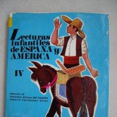 Libros de segunda mano: LECTURAS INFANTILES DE ESPAÑA Y AMERICA - ANAYA 1969 ( PASTAS DURAS CON SOBRECUBIERTA ). Lote 32003385
