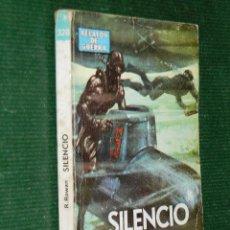 Libros de segunda mano: SILENCIO, DE ROY ROWAN. ED.TORAY. Lote 32012576
