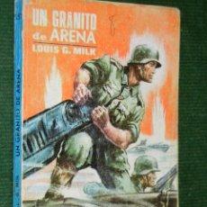 Libros de segunda mano: UN GRANITO DE ARENA, DE LOUIS G. MILK. ED.TORAY. Lote 32012623