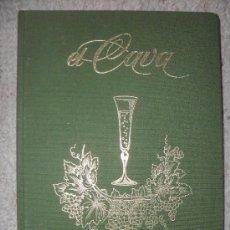 Libros de segunda mano: EL CAVA POR JORDI OLAVARRIETA - 1ª EDICION 1981 - EDICIONES EDI. Lote 32026880