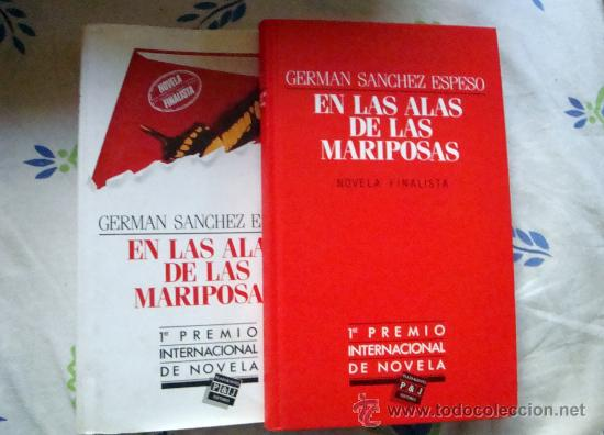 EN LAS ALAS DE LAS MARIPOSAS-LIBRO DE GERMÁN SÁNCHEZ ESPESO-P&J-1º PREMIO INTERNAC. DE NOVELA 1985 (Libros de Segunda Mano (posteriores a 1936) - Literatura - Otros)