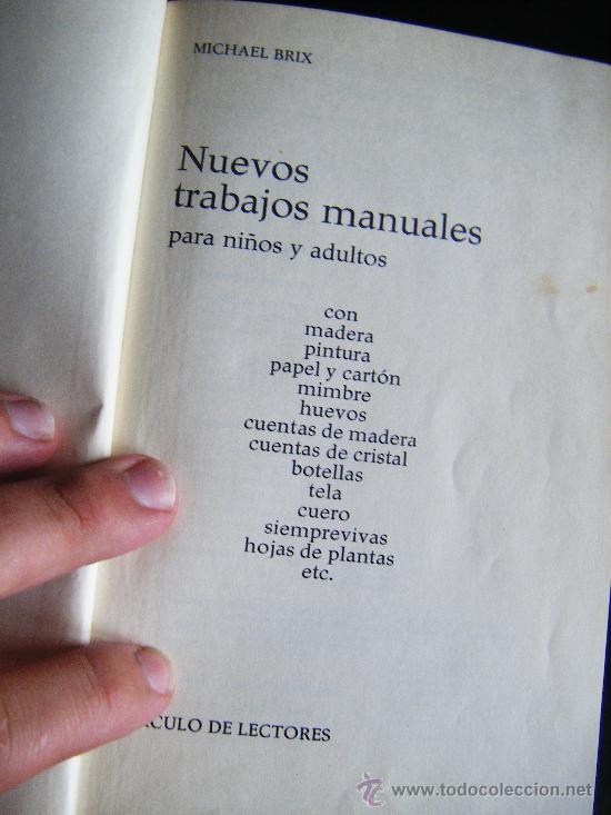 Libros de segunda mano: LIBRO MICHAEL BRIX. NUEVOS TRABAJOS MANUALES PARA NIÑOS Y ADULTOS. CIRCULO DE LECTORES. 1974. - Foto 4 - 32051797