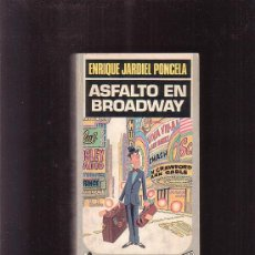 Libros de segunda mano: ALFALTO EN BROADWAY / AUTOR: ENRIQUE JARDIEL PONCELA ( HUMOR ). Lote 32039930