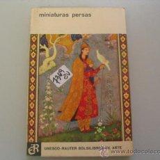Libros de segunda mano: MINIATURAS PERSASUNESCO RAUTERSOLO IMÁGENES. Lote 100998980