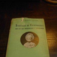 Libros de segunda mano: JOSE FILGUEIRA VALVERDE, SANTIAGO COMPOSTELA, GUIA DE MONUMENTOS E ITINERARIOS, ED. MORET, 1950. Lote 32088612