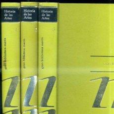 Libros de segunda mano: HISTORIA DE LAS ARTES. - TRES TOMOS (MARÍN, 1972) . Lote 32094499