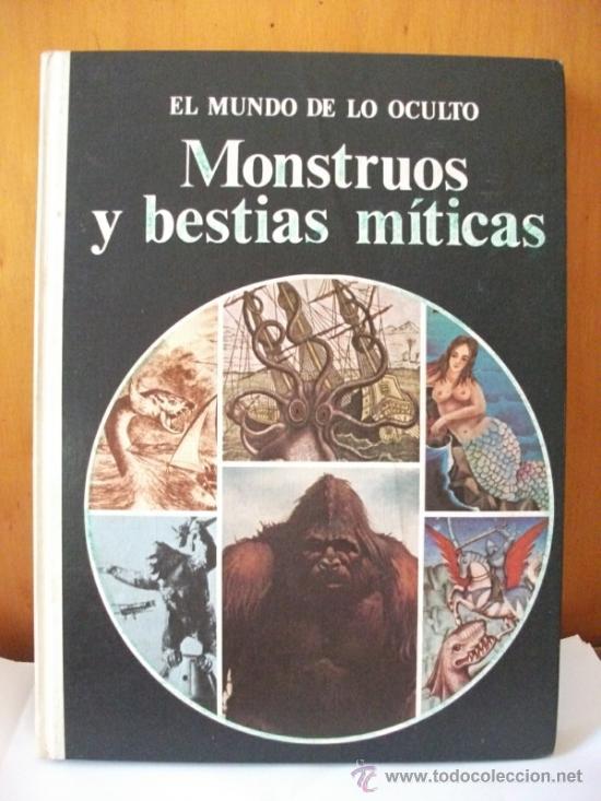 MONSTRUOS Y BESTIAS MITICAS - 1976 EXCELENTE ESTADO (Libros de Segunda Mano - Parapsicología y Esoterismo - Otros)