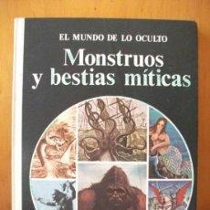Libros de segunda mano: MONSTRUOS Y BESTIAS MITICAS - 1976 EXCELENTE ESTADO. Lote 149688222