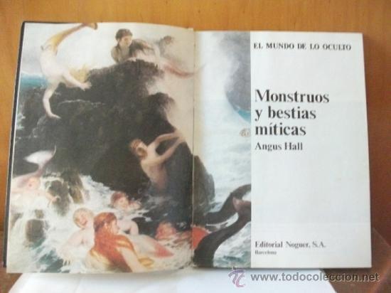 Libros de segunda mano: MONSTRUOS Y BESTIAS MITICAS - 1976 Excelente estado - Foto 6 - 149688222