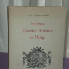 Libros de segunda mano: INFORMES HISTORICO-ARTÍSTICOS DE MÁLAGA.II.. Lote 31901191