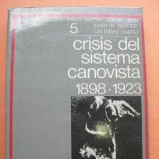 Gebrauchte Bücher - CRISIS DEL SISTEMA CANOVISTA 1898 - 1923. GARCÍA NIETO. 5 - 32117279