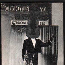 Libros de segunda mano: CANTE Y CANTAORES CORDOBESES - RICARDO MOLINA *. Lote 32128691