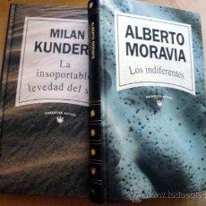 Libros de segunda mano: 2 LIBROS LOS INDIFERENTES-ALBERTO MORAVIA, MILAN KUNDERA-LA INSOPORTABLE LEVEDAD DEL SER, RBA 1992. Lote 32130207
