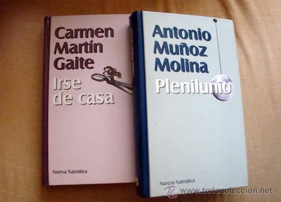 PLENILUNIO DE ANTONIO MUÑOZ MOLINA-IRSE DE CASA DE CARMEN MARTÍN GAITE. 1999 (Libros de Segunda Mano (posteriores a 1936) - Literatura - Otros)