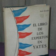 Libros de segunda mano: EL LIBRO DE LOS EXPERTOS EN YATES. . Lote 32148751