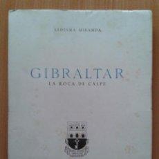 Livros em segunda mão: GIBRALTAR LA ROCA DE CALPE , LEDESMA MIRANDA , EDICIONES DEL MOVIMIENTO , 1957. Lote 32216555
