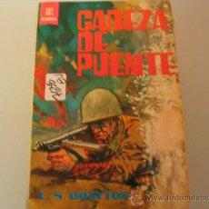 Libros de segunda mano: CABEZA DE PUENTE L S DRAYTON . Lote 32357486